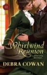 Whirlwind Reunion - Debra Cowan