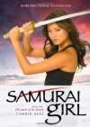 Samurai Girl: The Book of the Sword - Carrie Asai