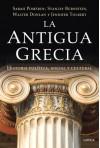La antigua Grecia. Historia política, social y cultural/Ancient Greece: A Political, Social and Cultural History - Stanley M. Burstein