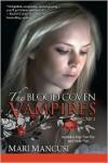 The Blood Coven Vampires, Volume 1 - Mari Mancusi