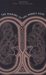 The Making of the Middle Ages - R. W. Southern