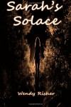 Sarah's Solace - Wendy Risher
