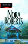 Druga miłość - Nora Roberts