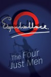 The Four Just Men - Edgar Wallace