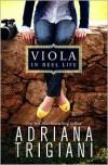 Viola in Reel Life -