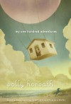 My One Hundred Adventures - Polly Horvath