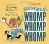 Squeak, Rumble, Whomp! Whomp! Whomp!: A Sonic Adventure - Wynton Marsalis, Paul Rogers