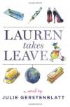 Lauren Takes Leave - Julie Gerstenblatt