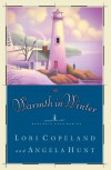 A Warmth in Winter - Lori Copeland, Angela Elwell Hunt