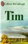 Tim - Colleen McCullough, Denise Antonini, Anne Villelaur