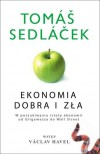 Ekonomia dobra i zła - Tomáš Sedláček