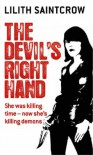 The Devil's Right Hand (Dante Valentine, Book 3) - Lilith Saintcrow