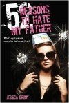 52 Reasons to Hate My Father -