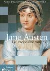 Jane Austen i jej racjonalne romanse - Anna Przedpełska-Trzeciakowska