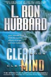 Clear Body, Clear Mind: The Effective Purification Program - L. Ron Hubbard