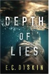 Depth of Lies - E.C. Diskin