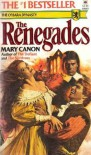 The Renegades - Mary Canon