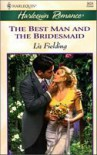 The Best Man and the Bridesmaid - Liz Fielding