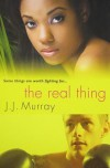 The Real Thing - J.J. Murray