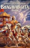 Bhagavad-Gita As It Is - A.C. Bhaktivedanta Swami Prabhupāda, A.C. Bhaktivedanta Swami Prabhupāda