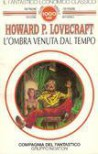 L'ombra venuta dal tempo - H.P. Lovecraft, Gianni Pilo