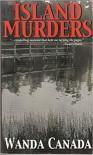Island Murders - Wanda Canada