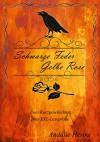 Schwarze Feder, gelbe Rose: 2 Kurzgeschichen + Leseprobe - Andalie Herms
