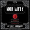 Moriarty: Sherlock Holmes, Book 2 - Anthony Horowitz, Julian Rhind-Tutt, HarperAudio