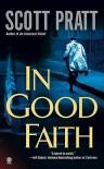 In Good Faith - Scott Pratt
