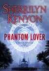 Phantom Lover - Sherrilyn Kenyon