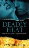 Deadly Heat   - Cynthia Eden