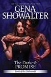 The Darkest Promise: A Dark, Demonic Paranormal Romance (Lords of the Underworld) - Gena Showalter
