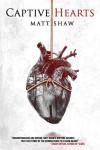 Captive Hearts - Matt Shaw