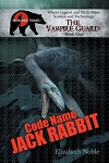 Code Name Jack Rabbit - Elizabeth Noble