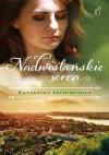Nadwiślańskie serca - Katarzyna Archimowicz