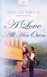 A Love All Her Own - Janet Lee Barton