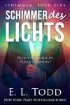 Schimmer des Lichts - E.L. Todd