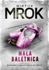 Mała baletnica - Wiktor Mrok