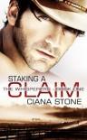 Staking a Claim - Ciana Stone