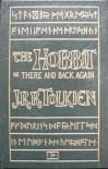 The Hobbit: or There and Back Again - J.R.R. Tolkien