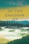 In The Shadow of 10,000 Hills - Jennifer Haupt