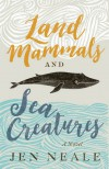Land Mammals and Sea Creatures - Neale Donald Walsch