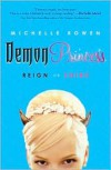 Reign or Shine (Demon Princess Series #1) - Michelle Rowen