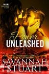 Power Unleashed (Miami Scorcher Series Book 3) - Savannah Stuart, Katie Reus