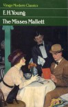 The Misses Mallett - E.H. Young