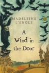 A Wind in the Door (Time, #2) - Madeleine L'Engle