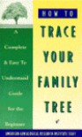 How to Trace Your Family Tree - American Genealogy Institute, American Genealogical Research