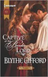 Captive of the Border Lord (Harlequin Historical Series #1122) - Blythe Gifford