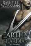 Earth's Guardian (Earth's Guardian, #1) - RaShelle Workman