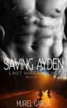 Saving Ayden - Muriel Garcia